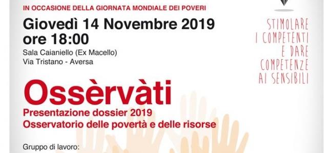 14 novembre 2019 - Sala Caianiello Via Tristano, Aversa - Ossèrvàti